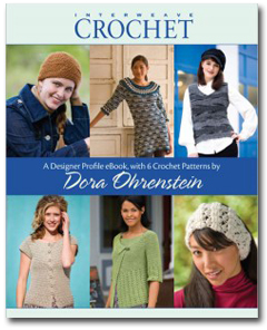 Designer Profile eBook with 6 Crochet Patterns by Dora Ohrenstein