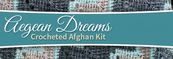 Aegean Dreams Crocheted Afghan Kit