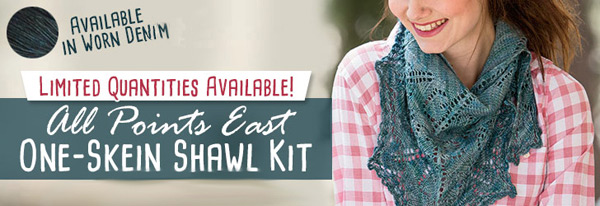 All Points East One-Skein Shawl Kit