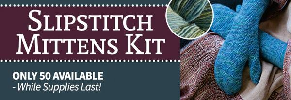 Slipstitch Mittens Kit
