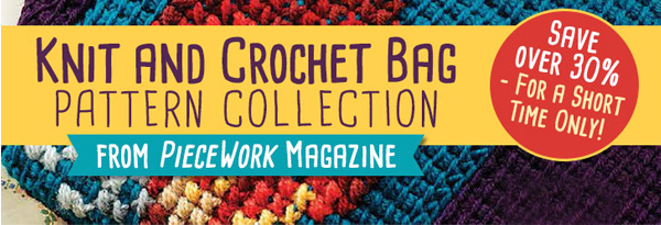 Knit and Crochet Bag Pattern Collection from PieceWoork Magazine