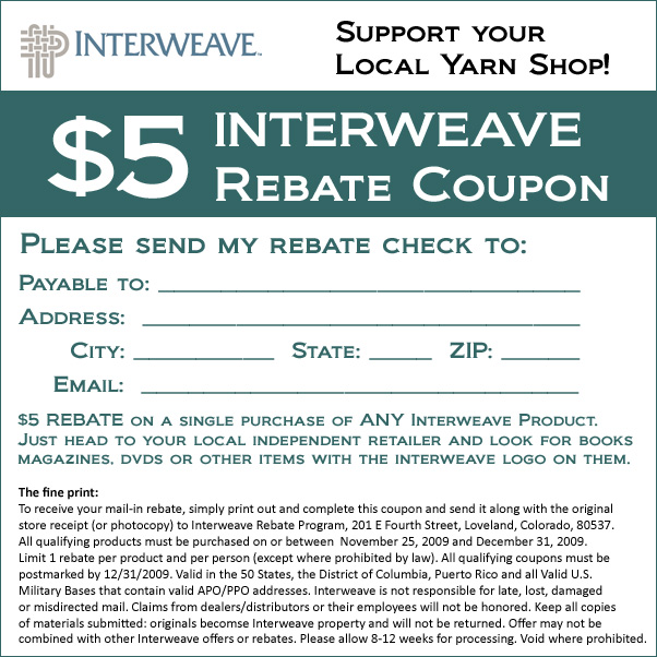 $5 Rebate valid ANY Interweave product through 12/31/2009