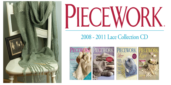 PieceWork 2008-2011 Lace Collection