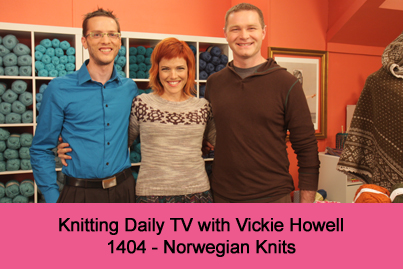 Knitting Daily TV Episode 1404 Norwegian Knits