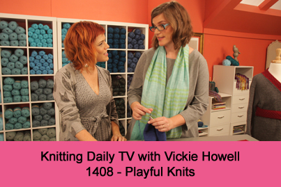 Knitting Daily TV Episode 1408-Playtime Knits