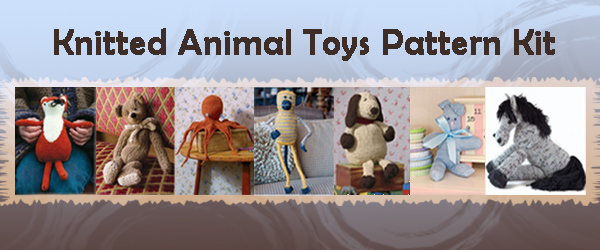 Knitted Animal Toys Pattern Kit