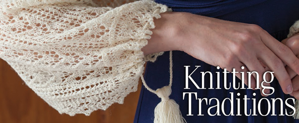 Knitting Traditions Fall 2013