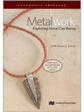 Metalwork: Exploring Metal Clay Basics