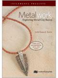 Metalwork: Exploring Metal Clay Basics