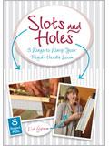 Slots and Holes