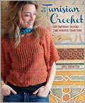 Tunisian Patterns and Instructions: The New Tunisian Crochet book