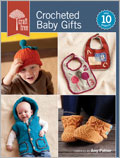 Bibs, Booties and Crochet Hats for Kids: Crocheted Baby Gifts