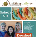 Intro to Entrelac Knitting Patterns: Episode 503