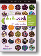 Doodle Beads Volume 2: Learn 10 More Basic Seed Bead Stitches