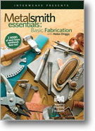 Metalsmith Essentials Basic Fabrication with Helen Driggs