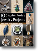 10 Cabochon Pendant Jewelry Projects