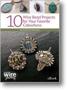 10 Wire Bezel Projects for Your Favorite Cabochons