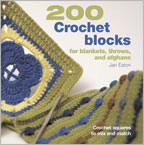 How to Crochet a Blanket Using Blocks: 200 Crochet Blocks Book
