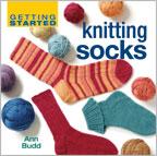 Beginner Knitting Patterns: Getting Started Knitting Socks Book