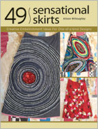 Create stunning skirt patterns and upcycled designs with 49 Sensational Skirts