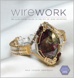 Wirework with DVD An Illustrated Guide to the Art of Wire Wrapping