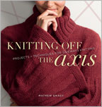 Knitting for Men: Knitting Off the Axis
