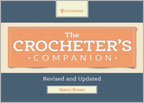 The Crocheter's Companion Revised and Updated 