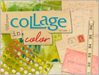Mixed-Media Collage Techniques: Collage in Color 2 eMag