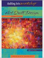 Art Quilt Design Strategies for Success