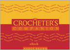 Crochet eBooks: The Crocheter's Companion eBook