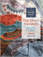 Knitting Patterns: Sweaters, The Knitter's Handy Book of Top-Down Sweaters eBook