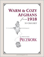 Crocheted Afghans: Warm & Cozy Afghans from 1918 to Crochet eBook