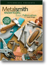 Metalsmith Essentials: Basic Fabrication with Helen Driggs