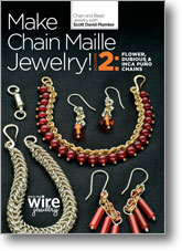 Make Chain Maille Jewelry Volume 2: Flower, Dubious, and Inca Puño Chains
