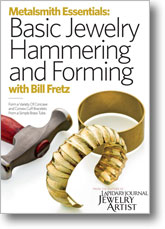 Metalsmith Essentials: Basic Jewelry Hammering and Forming