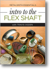 Metalsmith Essentials: Intro to the Flex Shaft