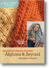 Unexpected Crochet Stitches for Afghans and Beyond