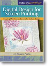 Quilting Arts Workshop: Digital Design for Screen Printing