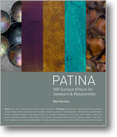 Patina: 300 Surface Effects for Jwelers and Metalsmiths
