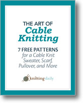 7  Free Patterns for a Cable Knit Sweater, Scarf, Pullover, and More