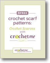 8 Free Crochet Patterns: Crochet Scarves