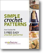 Simple Crochet Patterns: 5 Free Easy Crochet Patterns