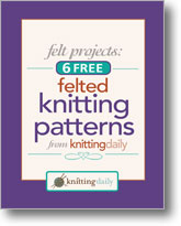 6 Free Felted Knitting Patterns