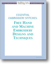 Essential Embroidery Stitches: Free Hand and Machine Embroidery Designs and Techniques