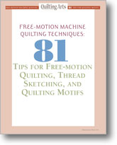 How to Make a Quilt: 67 Machine Stitching Tips and Motifs