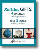 Knitting Gifts: 4 One-Skein Knitting Patterns plus 3 Bonus Holiday Projects