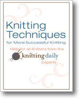 Knitting Techniques for More Successful Knitting