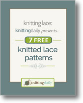 Knitting Lace: 7 Free Knitted Lace Patterns