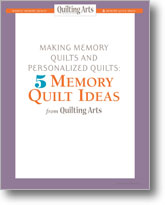 Making Memory Quilts and Personalized Quilts: 5 Memory Quilt Ideas