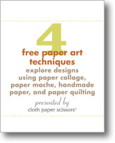4 Free Paper Art Techniques: Explore Designs using Paper Collage, Paper Mache, Handmade Paper, and Paper Quilting